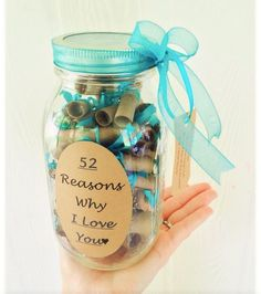 Teal - This gift in a jar is a very unique way to express yourself in many different ways to a special person :).It holds 52 scrolls for every week in a years time. The receiver would pick 1 personal scrolled message out of his or her jar a week to read :)!!!