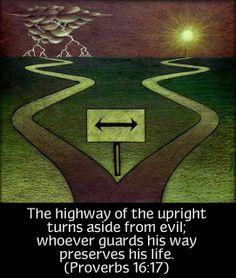Proverbs 16:17 | Flickr - Photo Sharing!