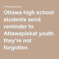 Ottawa high school students send reminder to Attawapiskat youth they're not forgotten