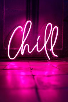 Chill neon sign Chill neon word Custom neon sign Pink neon Home decor Personalized art Signs Custom wall art Wall decor Wall hanging signs