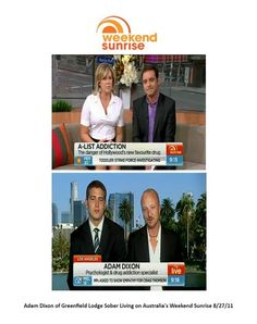 Adam Dixon and myself on Sunrise, Australia's version of The Today Show, to discuss addiction issues in Hollywood