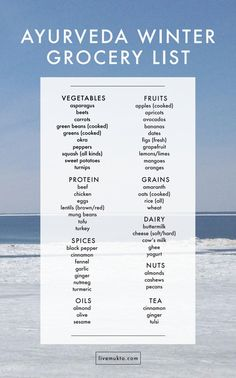 A grocery list for winter based on the science of Ayurveda.
