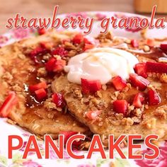 Strawberry Granola Pancakes are a fresh and summery way to start off your morning. Fold strawberries into the batter and top the finished pancakes with fresh berries, granola and cream. [Link in bio]
