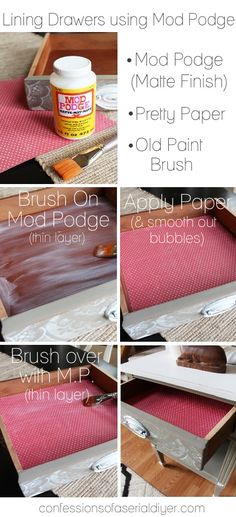 Side Table How to add lining to drawers using Mod Podge!How to add lining to drawers using Mod Podge! Refurbished Furniture, Furniture Makeover, Painted Furniture, Furniture Projects, Diy Furniture, Decoupage Furniture, Furniture Design, Homemade Furniture, Decoupage Ideas