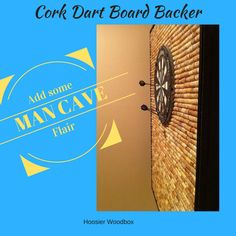Protect your walls and add some flair to your garage, game room or man cave with this dart board backer made out of wine corks!