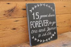 15 years down forever to go 15 year by Timberlinewoodworks on Etsy