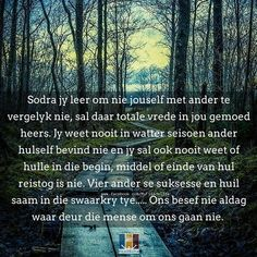 Goeie More, Afrikaans Quotes, Christian Quotes, Bible, Ministry, Philadelphia, Biblia, The Bible, Christianity Quotes