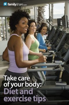 FamilyShare.com l Diet and exercise tips #exercise #healthy #loveyourbody