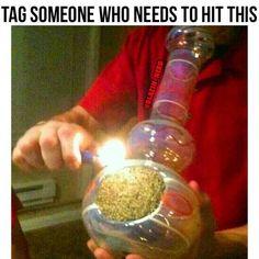 Smoke it like it's your last:)