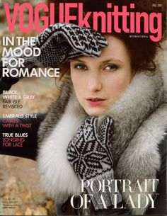 VOGUE+KNITTING+Fall+2011+Magazine+Fair+Isle+Nordic+Gloves+Brioche+Hat+Shawl