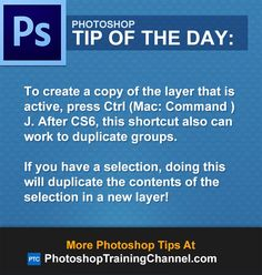 To create a copy of the layer that is active, press Ctrl (Mac: Command ) J. After CS6, this shortcut also can work to duplicate groups.If you have a selection, doing this will duplicate the contents of the selection in a new layer!