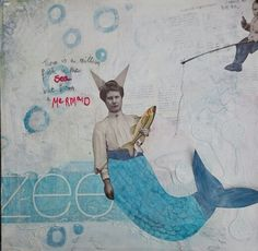 """I am a mermaid"" mixed media by Ingrid Peulen"