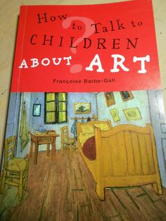 How to Talk to Children About Art from @Barb @HarmonyFineArts