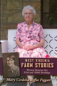 West Virginia Farm Stories    This was a really good book.