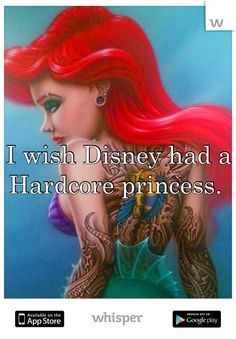 I wish Disney had a   Hardcore princess.