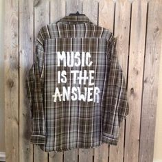 Flannel shirt has been hand-painted with  Music Is The Answer Soft and comfy!  size medium  Soft grunge