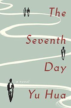 The Seventh Day: A Novel by Yu Hua