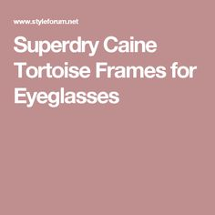 Superdry Caine Tortoise Frames for Eyeglasses