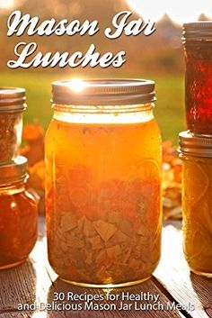 Mason Jar Lunches: Volume 1: 30 Recipes for Healthy and Delicious Mason Jar Lunch Meals by Sarah L., http://www.amazon.com/dp/B00P9T9CYC/ref=cm_sw_r_pi_dp_F7.wub0553VVG
