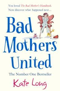 """Read """"Bad Mothers United"""" by Kate Long available from Rakuten Kobo. The long-awaited sequel to the number one bestselling THE BAD MOTHER'S HANDBOOK. Before Yummy Mummies and Slummy Mummies. The Bad Mother's Handbook, Acts Of Love, Perfect Strangers, Writers Write, The Way You Are, Romance Books, Number One, Book Lists, So Little Time"""