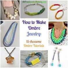 How to Make Ombre Jewelry: 15 Awesome Ombre Tutorials | AllFreeJewelryMaking.com