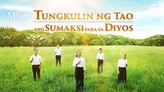 "Tagalog Christian Music Video   ""Tungkulin ng Tao ang Sumaksi para sa Di... Christian Music Videos, Praise Songs, Tagalog, My Lord, Choir, Tao, Musicals, Apps, Film"