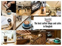 Eager to jumpstart your morning a with an excellent cup of joe? Here's our definitive list of where to find the best coffee shops and cafes in Bangkok.