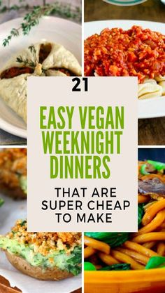 21 easy vegan weeknight dinner recipes that are super cheap to make. Meals, snacks, healthy, salad, food, budget.