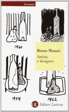 Amazon.it: Artista e designer - Bruno Munari - Libri