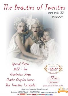 The Beauties of Twenties - Seara Anilor 20 la Restaurant Traian Iași! vineri, 9 mai 2014, începând cu ora 19.00! 9 Mai, Jazz Age, Charlie Chaplin, Charleston, The Twenties, Disney Princess, Disney Characters, Movie Posters, Restaurant