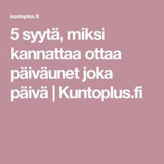 5 syytä, miksi kannattaa ottaa päiväunet joka päivä | Kuntoplus.fi