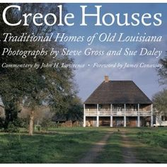 Creole Houses - Traditional Homes of Old Louisiana | $35.00 | #gifts |