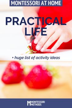 """Download the huge list of practical life activity ideas! It's about so much more than doing """"chores""""."""