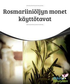Rosmariiniöljyn monet käyttötavat  Rosmariini on #huumaavan tuoksuinen ikivihreä yrttikasvi, joka on monille tuttu kuivattuna tai tuoreena mausteena #ruoanlaitossa. Rosmariinilla on kuitenkin monia muitakin käyttötapoja, ja eritoten #rosmariinista uutetulla öljyllä on monia terveydelle hyödyllisiä vaikutuksia. Lue lisää tästä #ihmeaineesta ja kokeile itse, miten monella eri tapaa rosmariiniöljyä voi käyttää.  #Kauneus