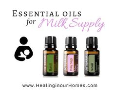 DoTERRA Essential oils for Breastfeeding - Healing in Our Homes