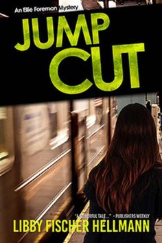 Jump Cut: An Ellie Foreman Mystery — A film producer finds herself embroiled in international conspiracies, in this mystery with Snowdenesque twists. Read More: https://www.forewordreviews.com/reviews/jump-cut/?utm_content=bufferf13f0&utm_medium=social&utm_source=pinterest.com&utm_campaign=buffer