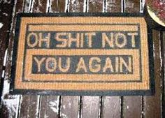 Image result for funny welcome signs for home