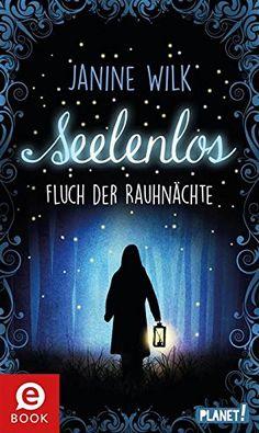 Seelenlos, Fluch der Rauhnächte von Janine Wilk https://www.amazon.de/dp/B01EZ0AZ5A/ref=cm_sw_r_pi_dp_x_X8peyb9PD8R3D