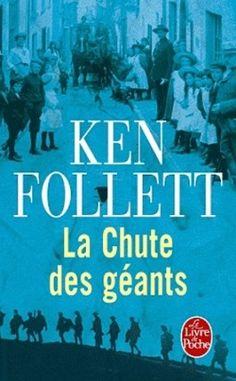 Le siècle, Tome 1 : La Chute des Géants - Ken Follett