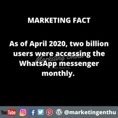 From above marketing fact we can understand why WhatsApp marketing and usage of whatsapp for business is important in marketing. As of April 2020, two billion users were accessing the WhatsApp messenger monthly.  That means huge opportunity to grab the attention towards your product or service. This will imporve the reach of your brand.  This will help for brand recall or increase customer relationship.  #marketingenthu #marketingenthufacts #whatsapp #whatsappusers #userstatistics… Whatsapp Marketing, Whatsapp Messenger, Opportunity, Meant To Be, Acting, Facts, Relationship, Business, Store