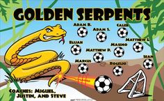 Golden Serpents B54678  digitally printed vinyl soccer sports team banner. Made in the USA and shipped fast by BannersUSA.  You can easily create a similar banner using our Live Designer where you can manipulate ALL of the elements of ANY template.  You can change colors, add/change/remove text and graphics and resize the elements of your design, making it completely your own creation.