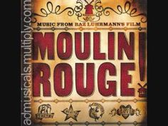 Some people watch television late at night. I listen to old movie soundtracks and reminisce.   Moulin Rouge Soundtrack-Elephant Love Medley