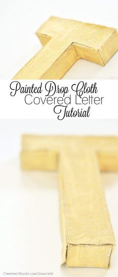 See how to make these textured Painted Drop Cloth Covered Letters. A great addition to your home decor! Crafts To Make, Easy Crafts, Decor Crafts, Drop Cloth Projects, Drop Cloth Curtains, Short Curtains, Paint Drop, Diy Letters, Rugged Look