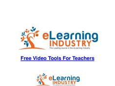 The best free video tools for teachers by eLearning Industry via slideshare  http://elearningindustry.com/the-8-best-free-video-tools-for-teachers