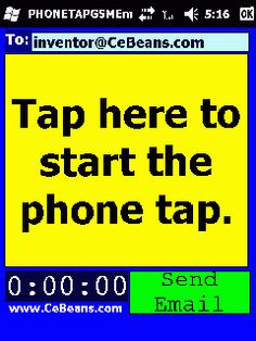 PHONETAPGSMEmailerGmail©  This program is a GSM based phone tap that allows you to send the GSM compressed WAV file as an email attachment via the the Google.com Gmail secure SSL SMTP servers. When in a phone conversation tap the button to start the phone tap and again to stop the recorder. Enter the recipients email address and tap the 'Email' button to send the audio file via email attachment via the Google.com Gmail servers.   http://cebeans.com/phonetapgsmemailergmailp.htm