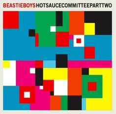 "Beastie Boys - ""Hot Sauce Committee Part Two"" (2011)"