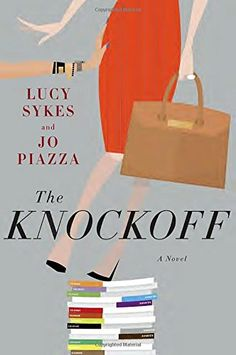 The Knockoff: A Novel by Lucy Sykes http://www.amazon.com/dp/0385539584/ref=cm_sw_r_pi_dp_4f4awb154XGF2