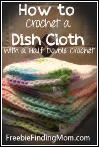 How to Crochet a Dish Cloth Using a Half Double Crochet banner #crafts #hobby #crochet