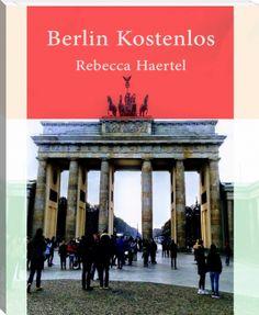 Rebecca Haertel: Berlin  kostenlos