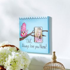 "Create a special gift for grandma with this ""Owl' Always Love You Nana"" Photo Canvas idea"
